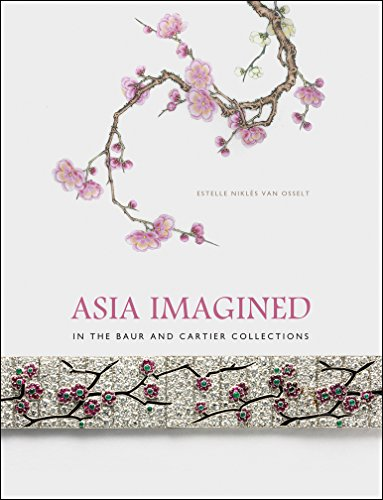 Cartier Jewelry Price (Asia Imagined: In the Baur and Cartier Collections)