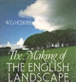 The Making of the English Landscape, W. G. Hoskins, 0340399716