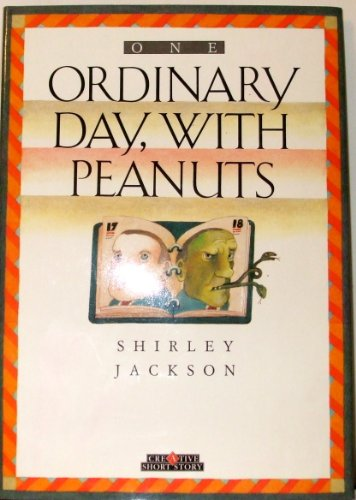 One Ordinary Day With Peanuts (Creative Short Stories)