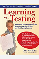Learning vs. Testing: Strategies That Bridge the Gap Paperback