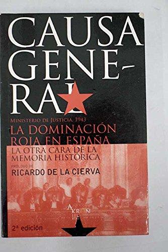 Causa general (2ª ed.): Amazon.es: Cierva, Ricardo De La: Libros