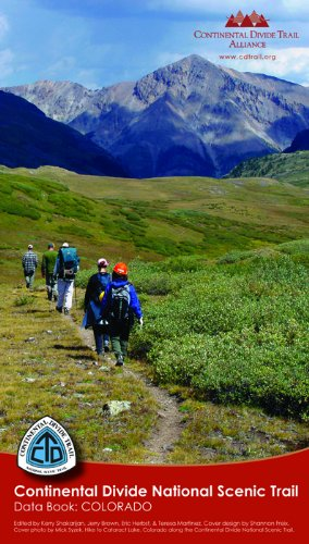 Continental Divide National Scenic Trail Data Book: Colorado (Continental Divide Trail)