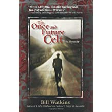 The Once and Future Celt Paperback May 28, 2008