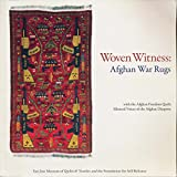 img - for Woven Witness: Afghan War Rugs book / textbook / text book