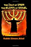 The Feasts of YHWH, the Elohim of Israel