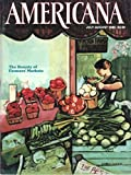 img - for Americana, July/August 1985, Volume 13, Number 3: The Bounty of Farmers' Markets book / textbook / text book