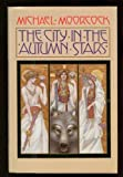 The City in the Autumn Stars, Michael Moorcock, 0441106293