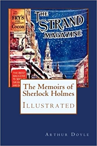 The Memoirs of Sherlock Holmes: Illustrated