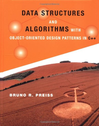Data Structures and Algorithms with Object-Oriented Design Patterns in C++ by Wiley