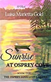 Sunrise at Osprey Cove (The Osprey Cove Lodge Series Book 3)