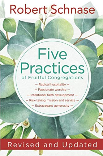 Five Practices of Fruitful Congregations: Revised and ()