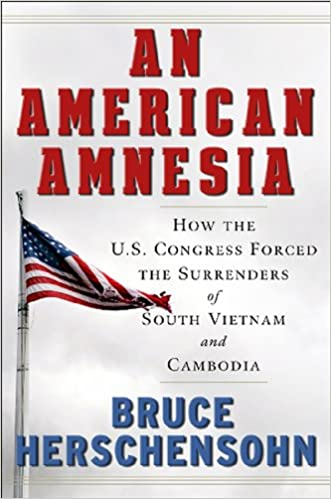 'FREE' An American Amnesia: How The US Congress Forced The Surrenders Of South Vietnam And Cambodia. ganadora nosotros senal family sonrisa