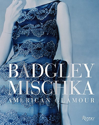 Image of Badgley Mischka: American Glamour