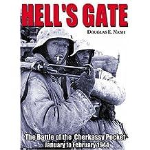 Hell's Gate: The Battle of the Cherkassy Pocket, January-February 1944