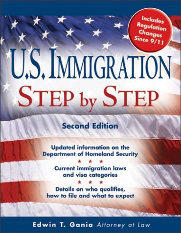 U.S. Immigration Step by Step (Legal Survival Guides)