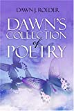 img - for Dawn's Collection of Poetry book / textbook / text book