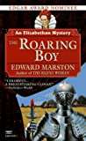 The Roaring Boy, Edward Marston, 0449224317