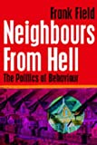 Neighbours from Hell, Frank Field, 184275078X
