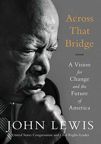 Book Cover: Across That Bridge: A Vision for Change and the Future of America