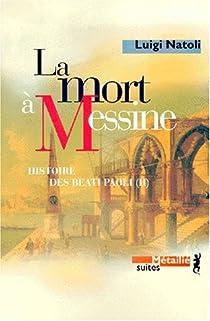 Histoire des Beati Paoli, tome 2 : La mort à Messine par Natoli