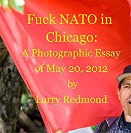 Thesis Statement Narrative Essay Fuck Nato In Chicago A Photographic Essay Of May   By Redmond Custom Essay Papers also Essay Term Paper Amazoncom Fuck Nato In Chicago A Photographic Essay Of May   Graduating From High School Essay