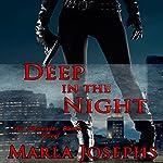 Deep in the Night: An Alexander Ranch Matter, Volume 3 | Marla Josephs