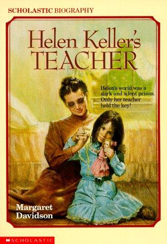 Helen Keller's Teacher (Scholastic Biography): Margaret Davidson ...