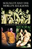 Sexuality and the World's Religions (Religion in Contemporary Society)