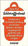 Schlaraffenland: Ein Buch über die tröstliche Wirkung von warmem Milchreis, die Kunst, ein Linsengericht zu kochen, und die Unwägbarkeiten der Liebe (suhrkamp taschenbuch, Band 4736)