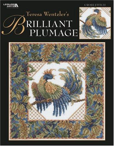 Teresa Wentzler's Brilliant Plumage (Leisure Arts #3936) pdf