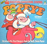 Popeye and Friends (4 Exciting Christmas Stories Christmas Pie- Pearl Burgers- Deckl the Halls- Santa Popeye)