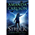 Struck: (Phoebe Meadows Book 1)