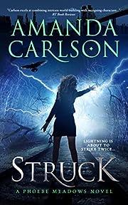 Struck: (Phoebe Meadows Book 1)