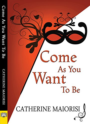 Come as You Want to Be -