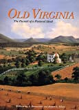 Old Virginia, William M. S. Rasmussen and Robert S. Tilton, 1574271407