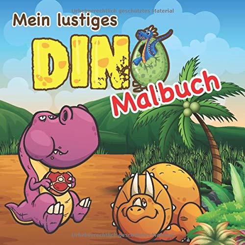 Mein Lustiges Dino Malbuch Tolle Dinosaurier Vorlagen Zum Ausmalen Inklusive Beschriftungen Der Jeweiligen Dino Namen Ideal Fur Kinder Ab 3 Jahren German Edition Nilu S Kinderbucher 9798642785171 Amazon Com Books