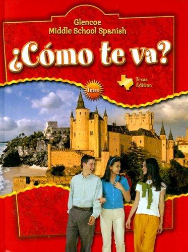 ¿Cómo te va? Intro, Nivel rojo TEXAS Student Edition (Glencoe Middle School Spanish)