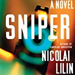 Sniper: A Novel | Nicolai Lilin