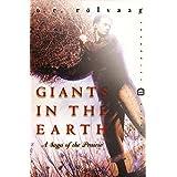 Giants in the Earth: A Saga of the Prairie (Perennial Classics)