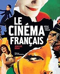 Le cinéma français par Jean-Luc Douin