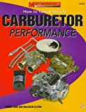 img - for Carburetor Performance: How to Tune & Modify (Motorbooks Powertech Series) book / textbook / text book