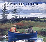 Awash in Color, Sue W. Reed and Carol Troyen, 0821226193