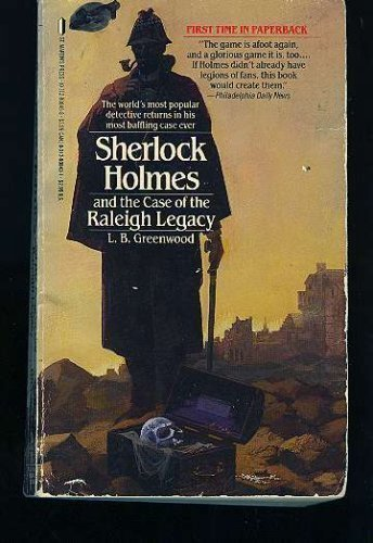 Sherlock Holmes and the Case of the Raleigh Legacy by L. B. Greenwood - Mall Greenwood 10