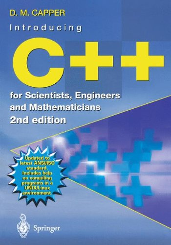 Introducing C++ for Scientists, Engineers and Mathematicians by Springer