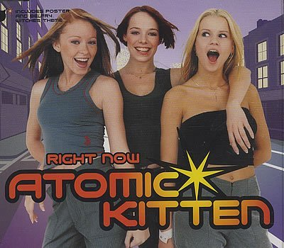 Atomic Kitten - Right Now Pt.1 - Zortam Music