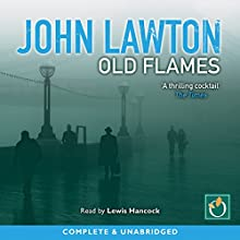 Old Flames: Inspector Troy, Book 2 Audiobook by John Lawton Narrated by Lewis Hancock