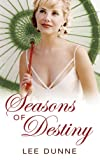 Seasons of Destiny, Lee Dunne, 1842232290