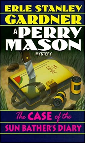 The Case of the Sun Bather's Diary: A Perry Mason Mystery (Perry Mason Mysteries (Fawcett Books)) by Erle Stanley Gardner (2000-05-02)