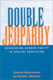 img - for Double Jeopardy: Addressing Gender Equity in Special Education (Suny Series, the Social Context of Education) book / textbook / text book