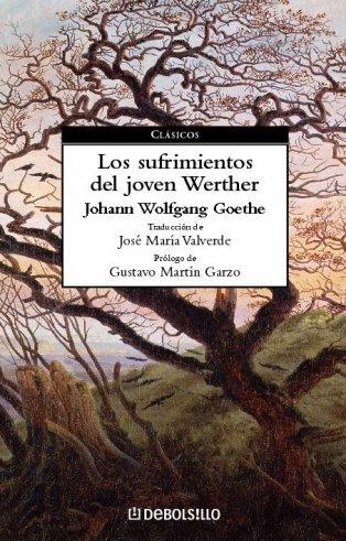 Los sufrimientos del joven Werther / The Sorrows of Young Werther (Spanish Edition)
